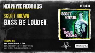 Scott Brown - Bass Be Louder (NEO010) (2001)