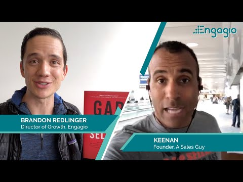 Gap Selling  with Keenan  |  Engagio