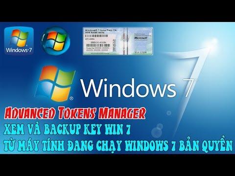 Hướng Dẫn Xuất Key Win 7 Từ Máy Tính đang Chạy Windows 7 Bản Quyền Bằng Advanced Tokens Manager