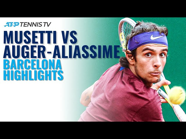 Lorenzo Musetti vs Felix Auger-Aliassime Match Highlights | Barcelona 2021