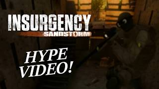 Insurgency Sandstorm Hype Video! | Fails, Funny and Epic MOMENTS!