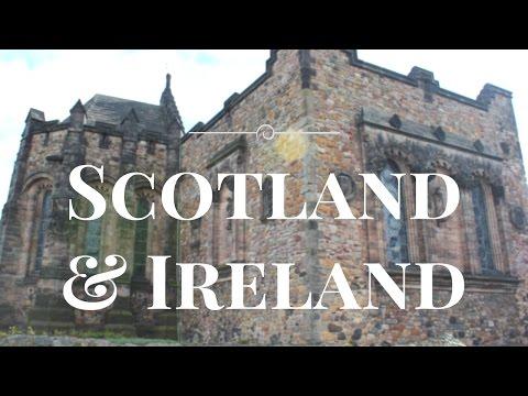SCOTLAND AND IRELAND || TRAVEL DIARY