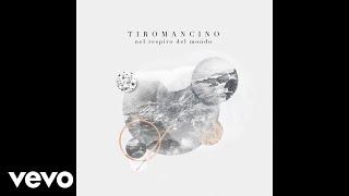 Tiromancino - Tra di noi (audio)
