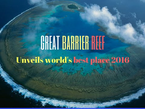 Unveils World's Best Place 2016 - Great Barrier Reef ( US News & World Report)