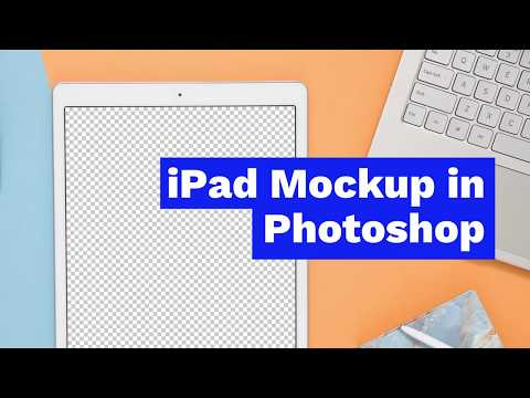 How To Create IPad Mockup In Photoshop