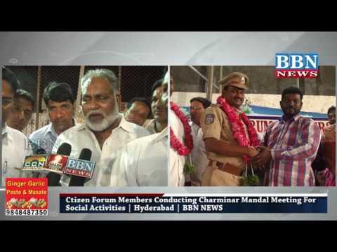 citizen forum members conducting charminar mandal meeting for social activities | BBN NEWS