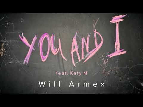 Will Armex - You and I mp3 zene letöltés