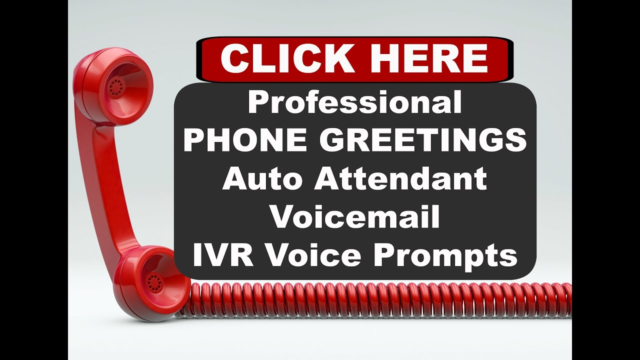 Professional Business Voicemail Greetings Auto Attendant Ivr