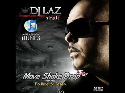 DJ LAZ - Move Shake & Drop FL Studio Remake