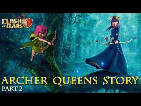 Full Archer Queen Story [Part 2] - How did the Archer become the Archer Queen? Clash of Clans Story