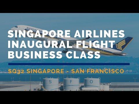 Singapore Airlines SQ32 Singapore - San Francisco Inaugural Flight Business Class Flight Report