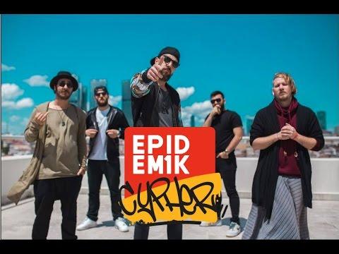 Epidem1k Cypher (Şanışer, Selim Muran, Beta, Dehhan, Server Uraz)