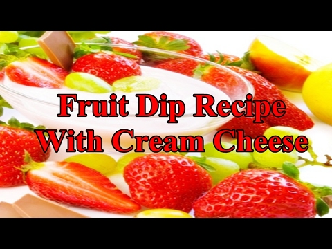 Fruit Dip Recipe With Cream Cheese