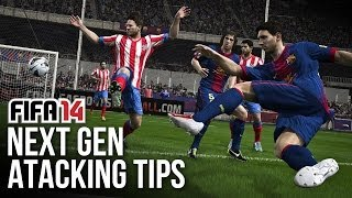 FIFA 14 PS4: Next Gen ATTACKING Tips! (Live Gameplay Commentary)
