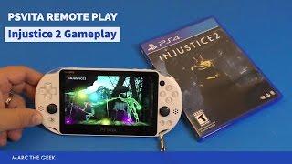PSVita Remote Play: Injustice 2 Gameplay