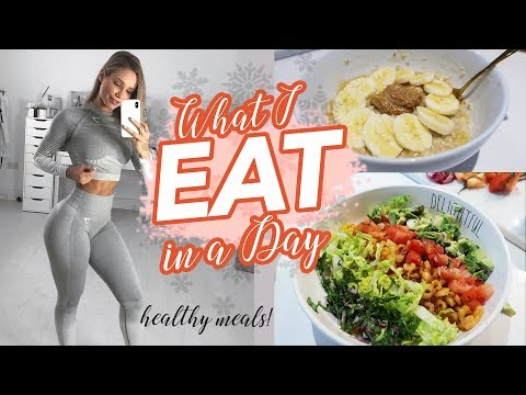 WHAT I EAT IN A DAY | HEALTHY MEAL IDEAS | 12 Days of Fitmas
