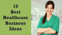 19 Best Healthcare Business Ideas | Sameer Gudhate