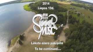 SUMMER MUSIC 2013 prisiminimai, Lūkstas, Varniai