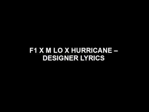F1 X M Lo X Hurricane - Designer LYRICS