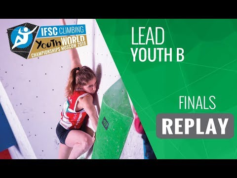IFSC Youth World Championships Moscow 2018 - Lead -Finals - Youth B