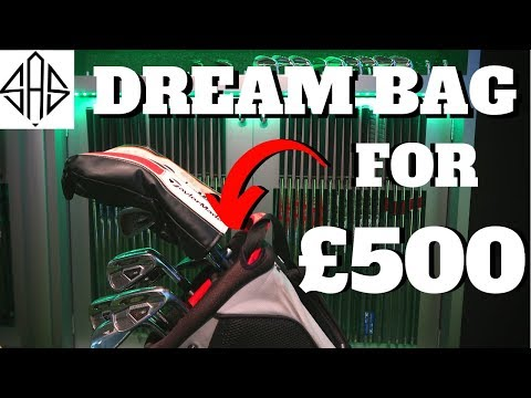 I WANT TO BUILD THE DREAM £500 GOLF BAG - SEASON 2 BARGAIN GOLF