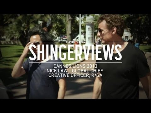 R/GA's Nick Law Interview | Cannes 2013 Shingerview