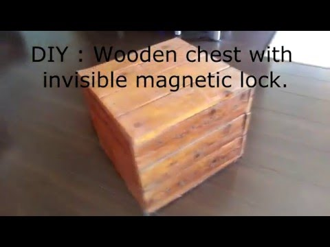 DIY - Wooden chest with invisible magnetic lock