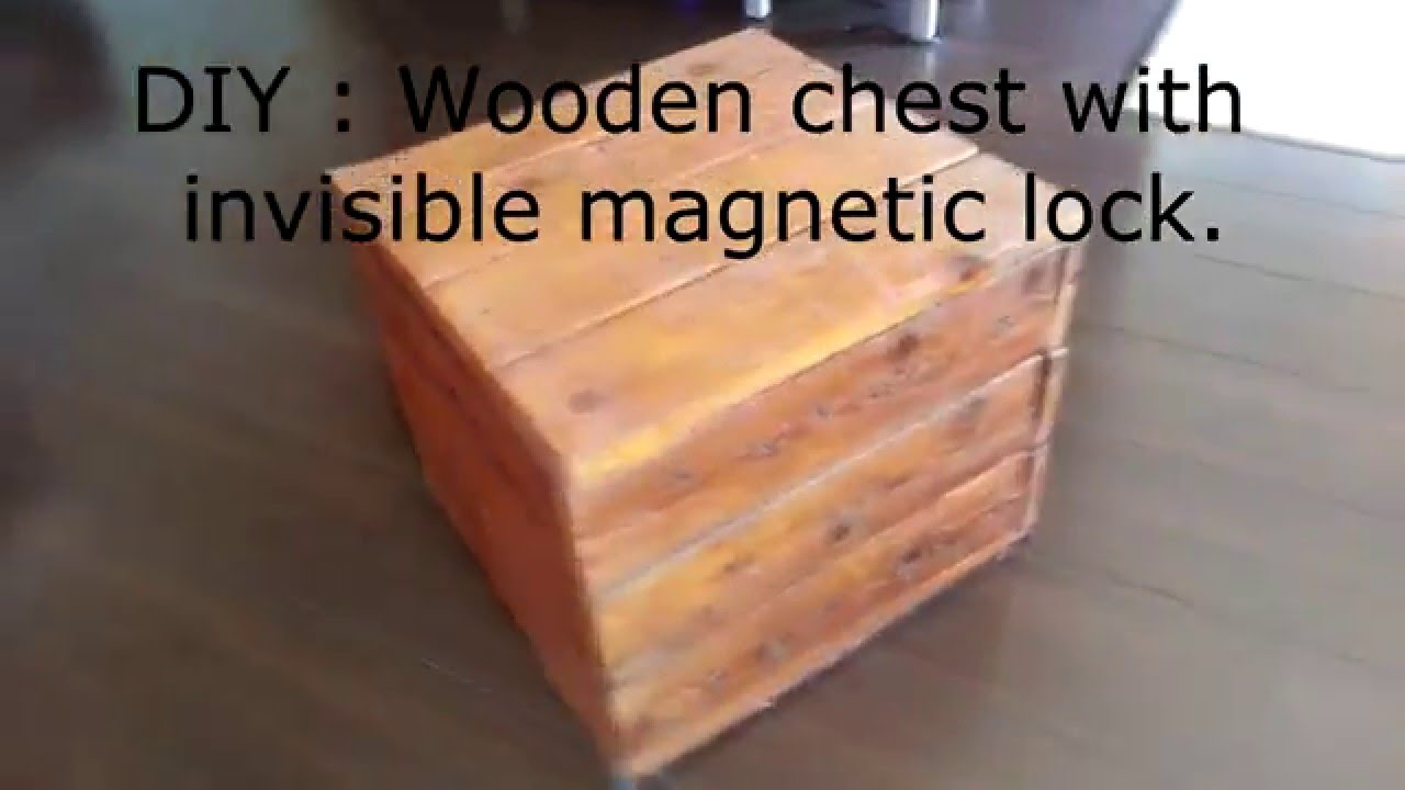 Diy Wooden Chest With Invisible Magnetic Lock Youtube