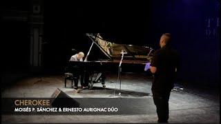 CHEROKEE – E. Aurignac & Moisés P. Sánchez dúo