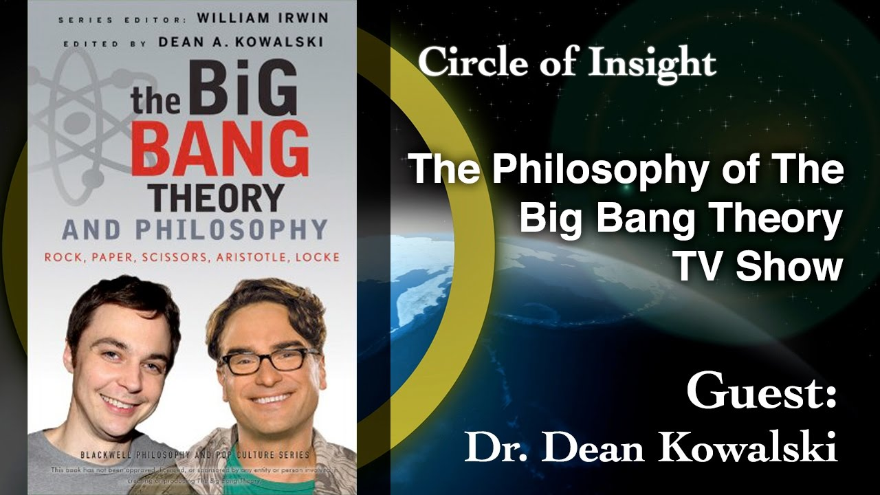 The Philosophy of The Big Bang Theory TV Show