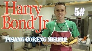 Dapur Harry (5#) - Pisang Goreng Melele (Fried Banana With Melting Cheese Inside)