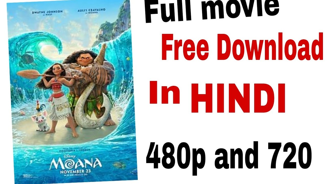 Download How to download moana full movie in Hindi (480p and 720p)