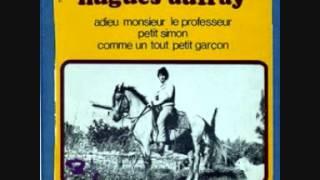 HUGUES AUFRAY......adieu monsieur le professeur      ( 1968 )