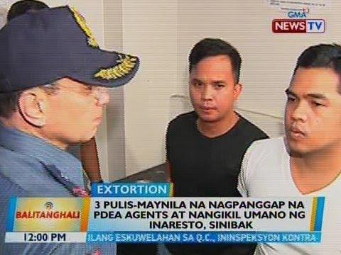 BT: 3 pulis-Maynila na nagpanggap na PDEA agents at nangikil umano ng inaresto, sinibak