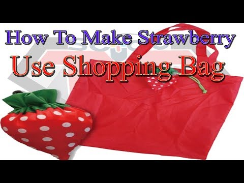 How To Make Strawberry || Reusable Shopping Bag || Shopping Tote Strawberry