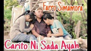 CARITO NI SADA AYAH. Voc. Farro Simamora by. Namiro Production. Lagu Tapsel Madina Terbaru