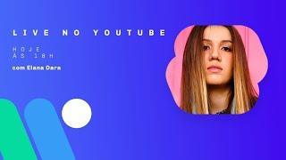 Baixar Elana Dara - Ao Vivo (Warner Music Entrou na Sala)