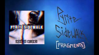 Fragments - Pyrite Sidewalk
