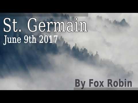 Saint Germain- Pure Alchemy- by Fox Robin -June 9th 2017