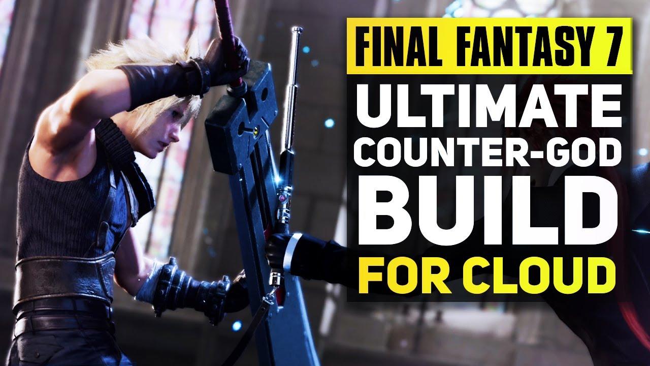 Final Fantasy 7 Remake Ultimate End Game Build For Cloud Ff7 Remake Advanced Combat Tips Youtube