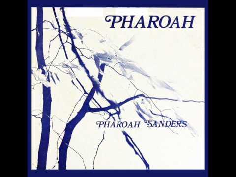 Pharoah Sanders  - Harvest Time