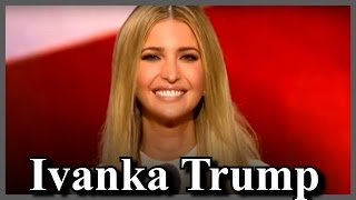 ivanka trump speech at the republican national convention daughter of donald trump must watch