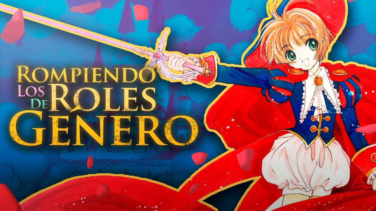 Rompiendo los Roles de GÉNERO en Cardcaptor Sakura