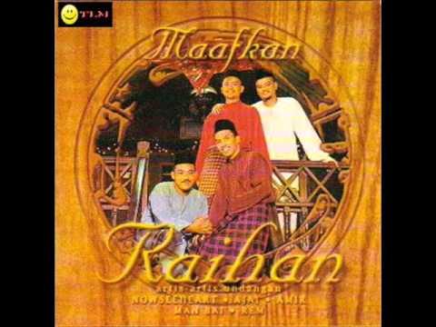 Raihan = Lailatul Qadar