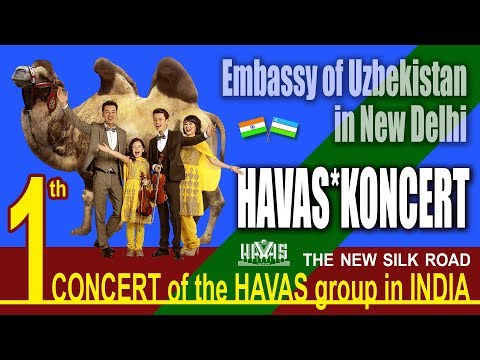 HAVAS guruhi. 1 th CONCERT.  Embassy of Uzbekistan in New Delhi, India. 21.12.2017