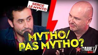 MYTHO/PAS MYTHO ft. Serge Le Mytho