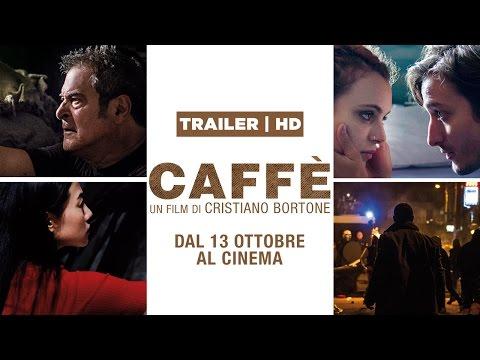 Caffè - Trailer - Dal 13 ottobre al cinema