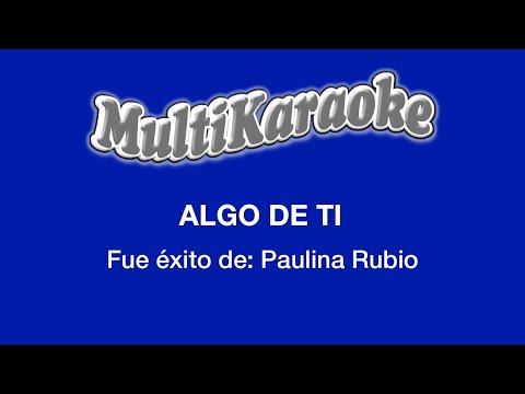 Multi Karaoke - Algo de Ti