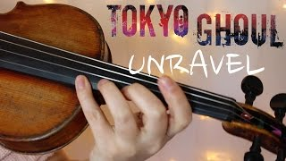 Video TOKYO GHOUL: UNRAVEL | Violin Cover | Alison Sparrow download MP3, 3GP, MP4, WEBM, AVI, FLV Agustus 2018