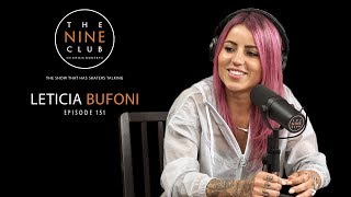Leticia Bufoni   The Nine Club With Chris Roberts - Episode 151
